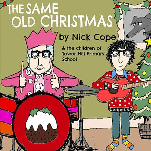 Play & Download The Same Old Christmas by Nick Cope | Napster