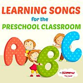 Learning Songs for the Preschool Classroom by The Kiboomers