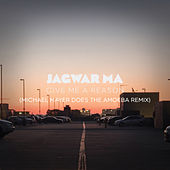 Play & Download Give Me a Reason (Michael Mayer Does the Amoeba Remix) by Jagwar Ma | Napster