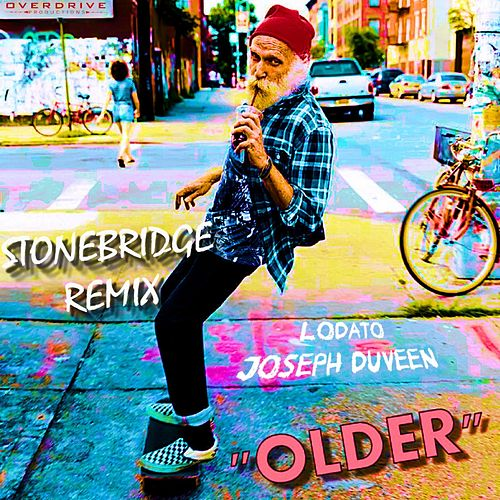 Older (StoneBridge Remix) by Stonebridge