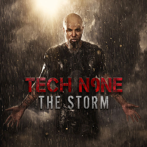 Play & Download The Storm by Tech N9ne | Napster