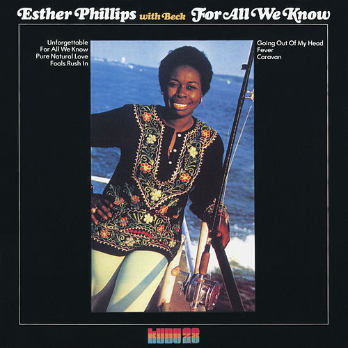Play & Download For All We Know by Esther Phillips | Napster