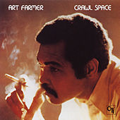 Play & Download Crawl Space by Art Farmer | Napster