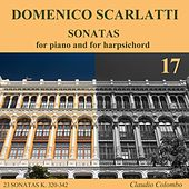 Play & Download Domenico Scarlatti: Sonatas for piano and for harpsichord, Vol. 17 by Claudio Colombo | Napster