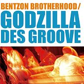 Play & Download Godzilla Des Groove by Bentzon Brotherhood | Napster