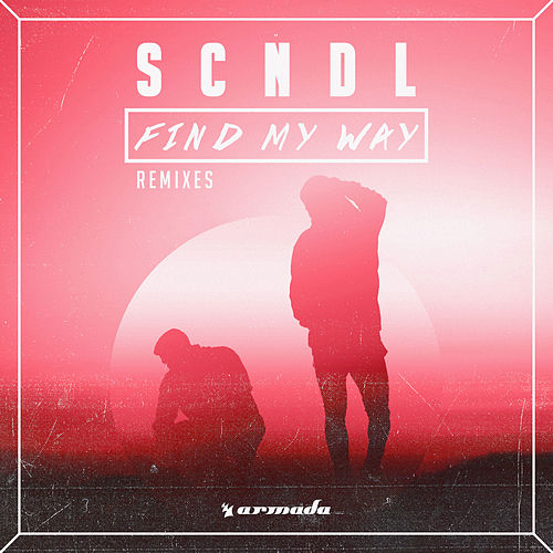 Play & Download Find My Way (Remixes) by Scndl   Napster