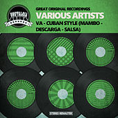VA - Cuban Style (Mambo - Descarga - Salsa) by Various Artists