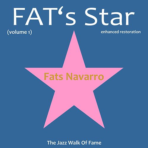 Play & Download Fats' Star, Vol. 1 by Fats Navarro | Napster
