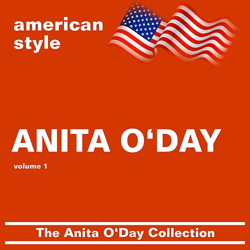 Play & Download The Anita O'Day Collection vol 1 by Anita O'Day | Napster