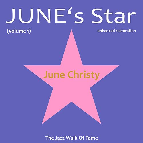 Play & Download June's Star, Vol. 1 by June Christy | Napster