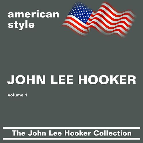 Play & Download The John Lee Hooker Collection (volume 1) by John Lee Hooker | Napster