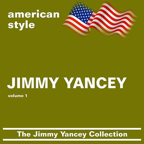 Play & Download Jimmie Yancey Collection (volume 1) by Jimmy Yancey | Napster