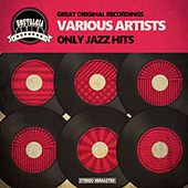 Only Jazz Hits von Various Artists