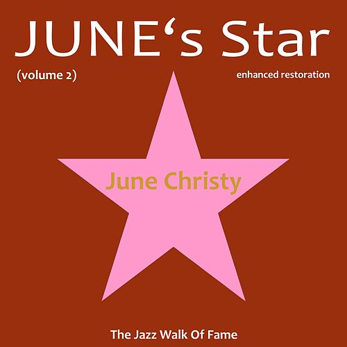 Play & Download June's Star, Vol. 2 by June Christy | Napster