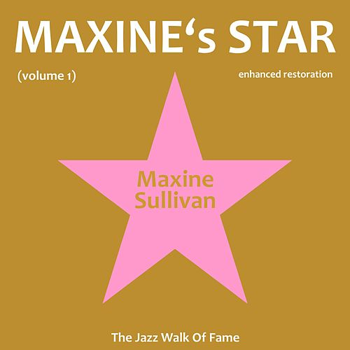 Play & Download Maxine's Star, Vol. 1 by Maxine Sullivan | Napster