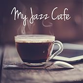 My Jazz Café, Vol. 1 (Chilling Nu-Jazz Beats) by Various Artists