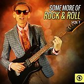 Play & Download Some More of Rock & Roll, Vol. 1 by Various Artists | Napster