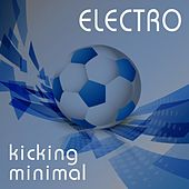 ELECTRO kicking minimal by Various Artists