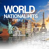 Play & Download World National Hits Ever by Various Artists | Napster