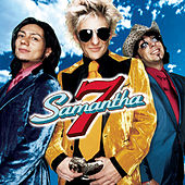 Play & Download Samantha 7 by Samantha 7 | Napster