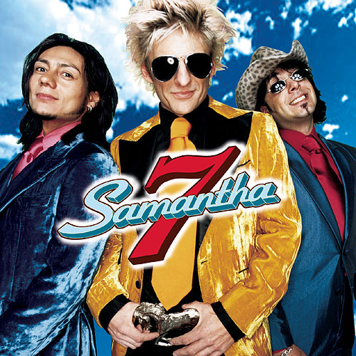 Play & Download Samantha 7 by Samantha 7 | Napster