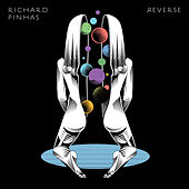 Play & Download Reverse by Richard Pinhas | Napster