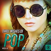 Play & Download Three Wishes of Pop, Vol. 4 by Various Artists | Napster