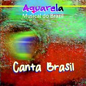 Aquarela Musical do Brazil: Canta, Brasil by Various Artists
