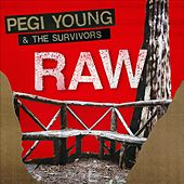 Play & Download Raw by Pegi Young | Napster