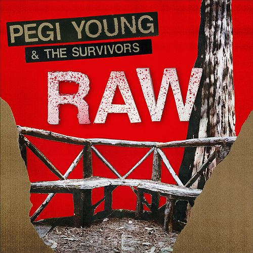 Raw by Pegi Young