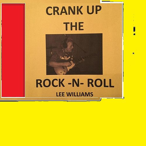 Play & Download Crank up the Rock 'n' Roll by Lee