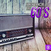 Fancy Dancin' of the 60's, Vol. 3 by Various Artists