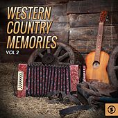 Western Country Memories, Vol. 2 by Various Artists