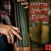 Play & Download Western Country Legends, Vol. 2 by Various Artists | Napster