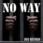 Play & Download No Way (Deep Techouse) by Various Artists | Napster