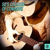 50's Country of Cowboys, Vol. 3 by Various Artists