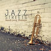 Play & Download Jazz Streets (Smooth Jazzy Pleasures) by Various Artists | Napster