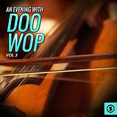 Play & Download An Evening with Doo Wop, Vol. 3 by Various Artists | Napster
