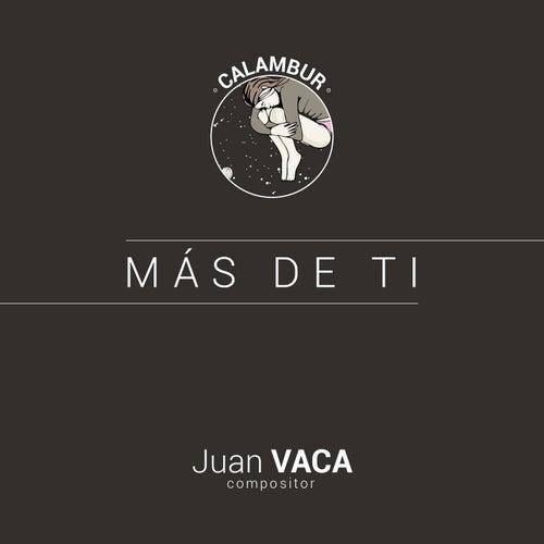 Play & Download Más de Ti by Juan Vaca | Napster