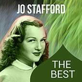 Play & Download The Best by Jo Stafford | Napster