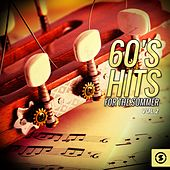 Play & Download 60's Hits for The Summer, Vol. 2 by Various Artists | Napster