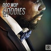 Play & Download Doo Wop Goodies, Vol. 3 by Various Artists | Napster