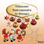 Play & Download Villancicos Instrumentales De Siempre, Vol. 1 by Various Artists | Napster