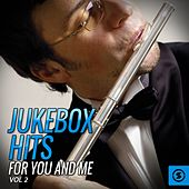 Jukebox Hits for You and Me, Vol. 2 by Various Artists