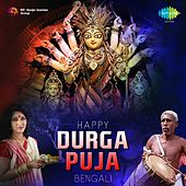 Play & Download Happy Durga Puja - Bengali by Various Artists | Napster