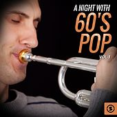 A Night with 60's Pop, Vol. 1 by Various Artists