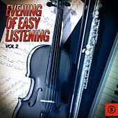 Play & Download Evening of Easy Listening, Vol. 2 by Various Artists | Napster