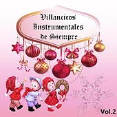 Play & Download Villancicos Instrumentales de Siempre, Vol. 2 by Various Artists | Napster