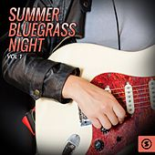 Summer Bluegrass Night, Vol. 1 by Various Artists