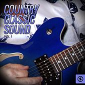 Country Classic Sound, Vol. 1 by Various Artists